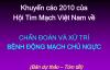 KHUYẾN CÁO 2010 CỦA HỘI TIM MẠCH VIỆT NAM VỀ CHẨN ĐOÁN VÀ XỬ TRÍ BỆNH ĐỘNG MẠCH CHỦ NGỰC